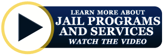 watch the jail programs and services video