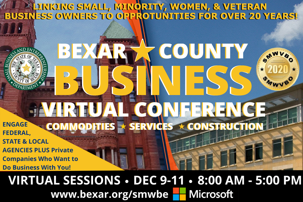 Click here to learn about the 2020 Bexar County Business Virtual Conference